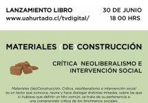"Académico UNAB lanza hoy libro ""Materiales (de)Construcción. Crítica, Neoliberalismo e Intervención social"""