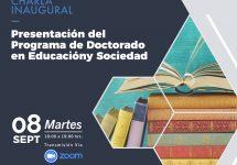 Invitan a la Charla Inaugural: Presentación del Programa de Doctorado en Educación y Sociedad
