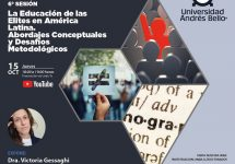 Realizan la 6º sesión: La educación de las elites en América Latina. Abordajes conceptuales y desafíos metodológicos