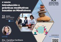¿Qué es el Mindfulness? el Doctorado en Educación y Sociedad invita a conocerlo desde la experiencia