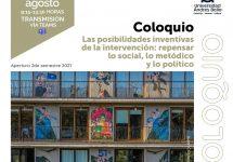 Invitan al Coloquio: Las posibilidades inventivas de la intervención: repensar lo social, lo metódico y lo político