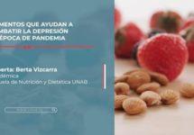 UNAB TE CUIDA | Alimentos que ayudan a combatir la depresión en época de pandemia